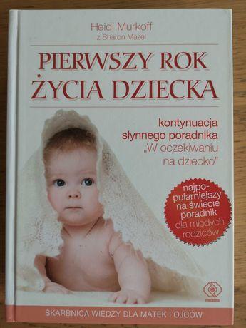 Książka pierwszy rok życia dziecka Hedi Murkoff.