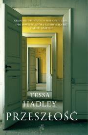 Przeszłość Autor: Hadley Tessa + KSIĄŻKA GRATIS
