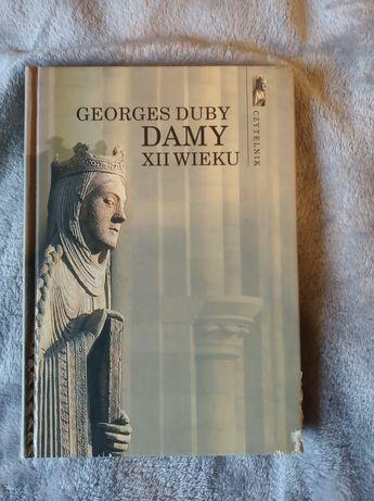 Damy XII wieku - G .Duby