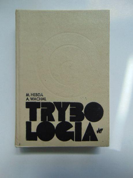 Trybologia M.Hebda A.Wachal