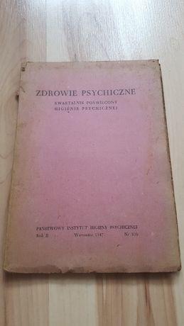 Zdrowie Psychiczne kwartalnik poświęcony higienie psychicznej 1947