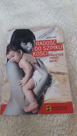 Radość do szpiku kości, C.Poli, pamiętnik chorej matki