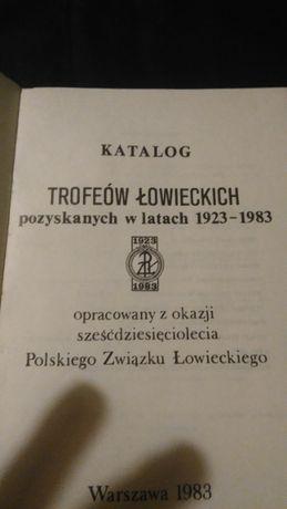 Katalog trofeów łowieckich 1923 r - 1983 34r PZŁ myślistwo łowiectwo