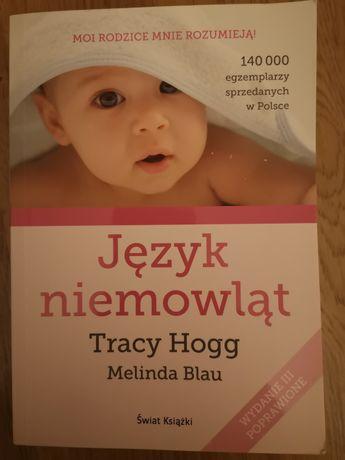Tracy Hogg język niemowląt silberg zabawy z niemowlakami