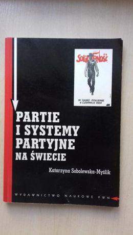 """""""Partie i systemy partyje na świecie"""" K. Sobolewska-Myślik"""