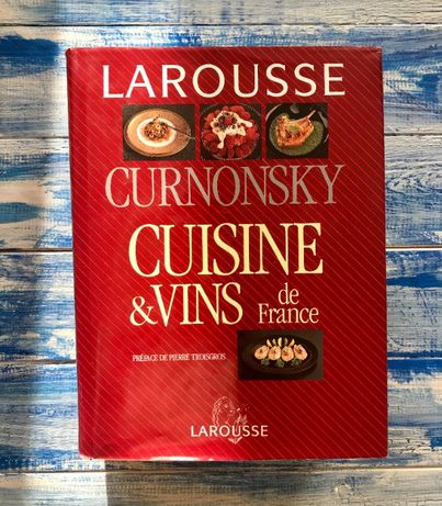 Cuisine and Vins De France by Curnonsky Kuchnia francuska