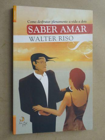 Saber Amar de Walter Riso - 1ª Edição