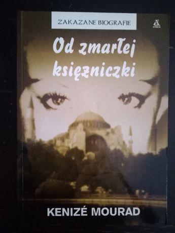 Od zmarłej księżniczki - Kenize Mourad