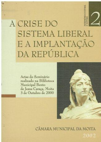 3078 A crise do sistema liberal e a implantação da República : actas