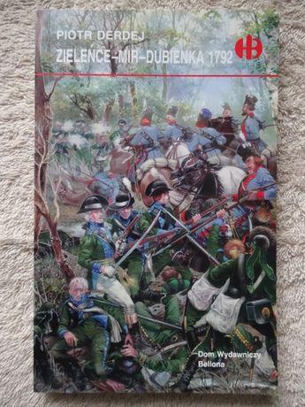 Zieleńce-Mir-Dubienka 1792 - Derdej _Historyczne Bitwy HB _NOWA