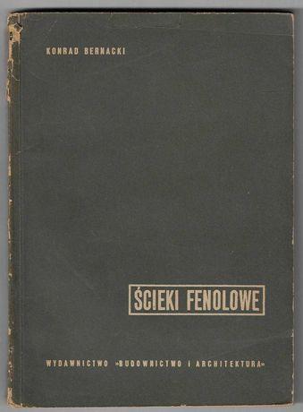 Ścieki fenolowe ___ K.Bernacki ___ 1957