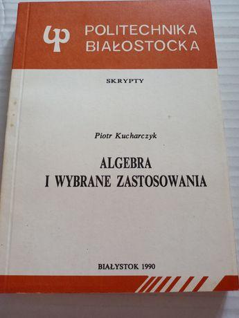 Algebra i wybrane zastosowanie