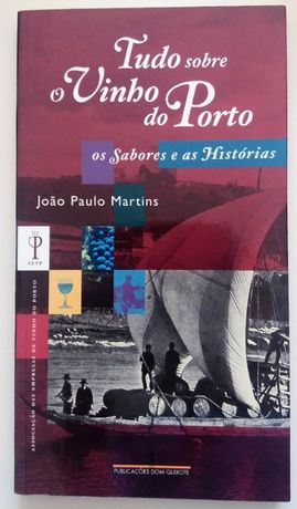 Livro - Tudo sobre o Vinho do Porto