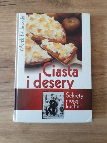 Ciasta i desery Sekrety mojej kuchni Marek Łebkowski