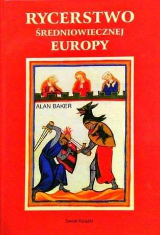 Rycerstwo średniowiecznej Europy + 2 gratisy