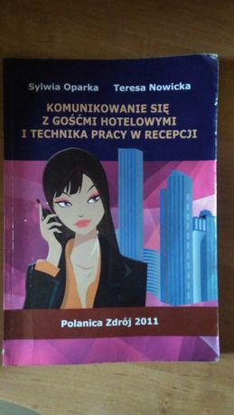 Komunikowanie się z gośćmi hotelowymi i technika pracy w recepcji