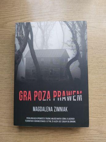 Magdalena Zimniak - Gra poza prawem