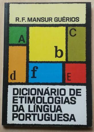 dicionário de etimologias da língua portuguesa, r.f. mansur guérios