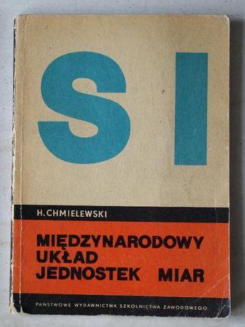 Międzynarodowy Układ Jednostek Miar, H.Chmielewski