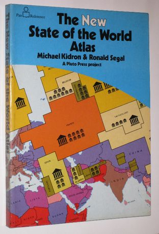 The New State of the World Atlas - Michael Kidron i Ronald Segal