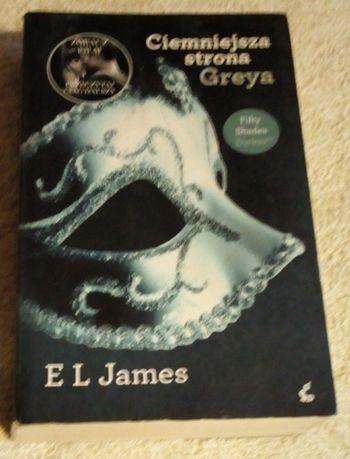 Ciemniejsza strona Greya - E L James