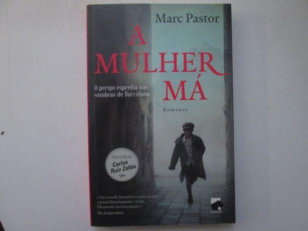 A mulher má- Marc Pastor
