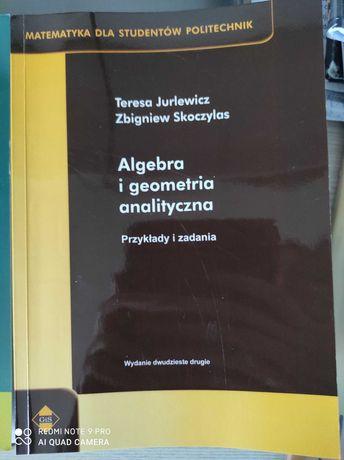 Algebra i geometria analityczna, przykłady i zadania Jurlewicz, nowa