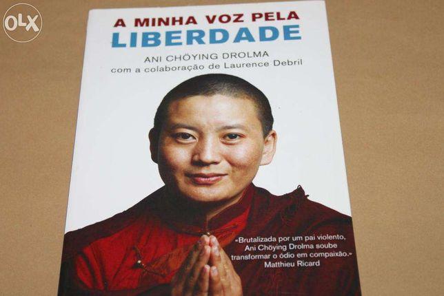 A Minha Voz Pela Liberdade de Ani Chöying Drolma