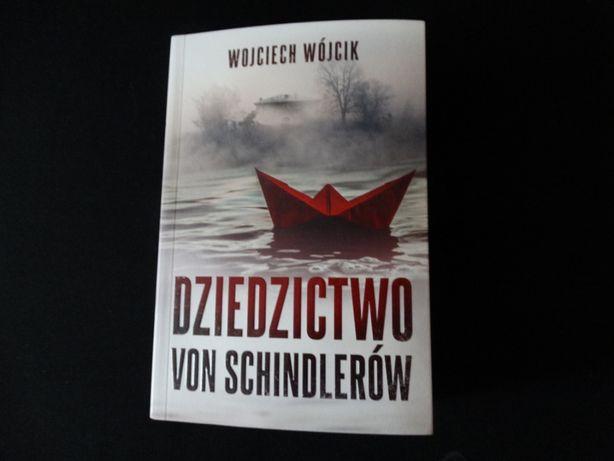 """""""Dziedzictwo von Schindlerów"""" Wojciech Wójcik"""