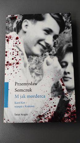 P.Semczuk ,, M jak morderca ,,