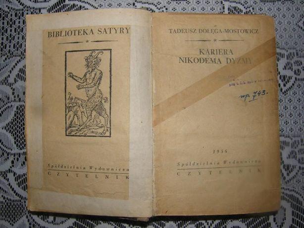 Kariea Nikodema Dyzmy - Tadeusz Dolega-Mostowicz