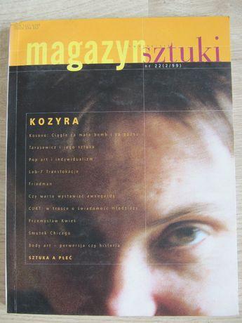 """Sprzedam """"Magazyn sztuki. Kozyra"""" nr 22 (2/99), nowy, Mokotów."""