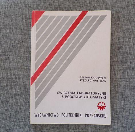 Ćwiczenia laboratoryjne z podstaw automatyki. skrypt Poltechniki Pozn.