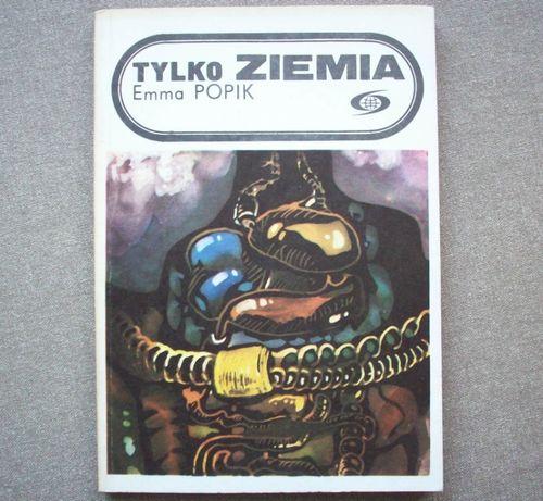 Tylko Ziemia, Emma Popik, 1986.