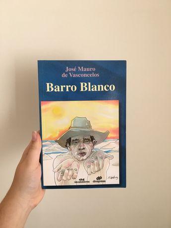 """""""Barro Blanco"""" de José Mauro de Vasconcelos"""
