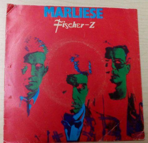 Vinil, Fischer- Z: Marliese.