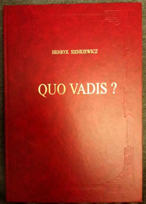 H. Sienkiewicz, Quo vadis? Powieść z czasów Nerona [wyd. jubileuszowe]