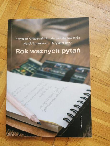 Krzysztof Ołdakowski Rok ważnych pytań