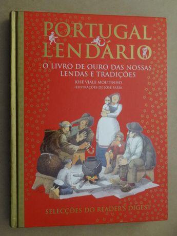 Portugal Lendário de José Viale Moutinho