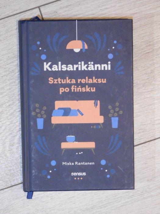 Książka Kalsarikanni. Sztuka relaksu po fińsku Toruń - image 1