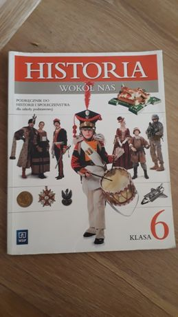 """Historia wokół nas"" Podręcznik do historii klasa 6"