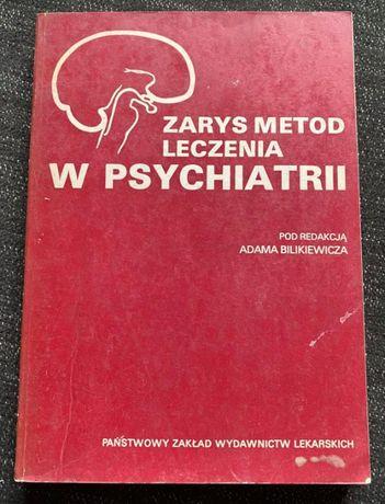 Zarys metod leczenia w psychiatrii - Adam Bilikiewicz