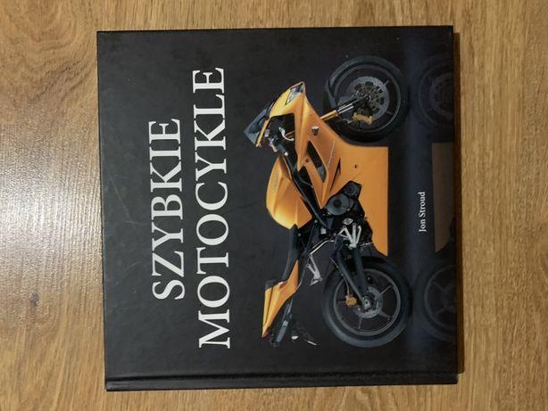 Książka Szybkie Motocykle