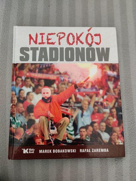 Niepokój stadionów - M. Bobakowski, R. Zaremba.