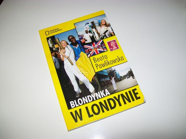 """""""Blondynka w Londynie"""" Beata Pawlikowka 2013"""
