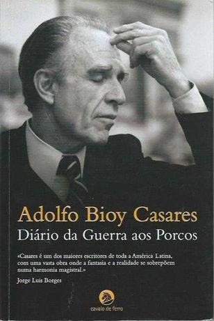 Diário da guerra aos porcos-Adolfo Bioy Casares-Cavalo de Ferro