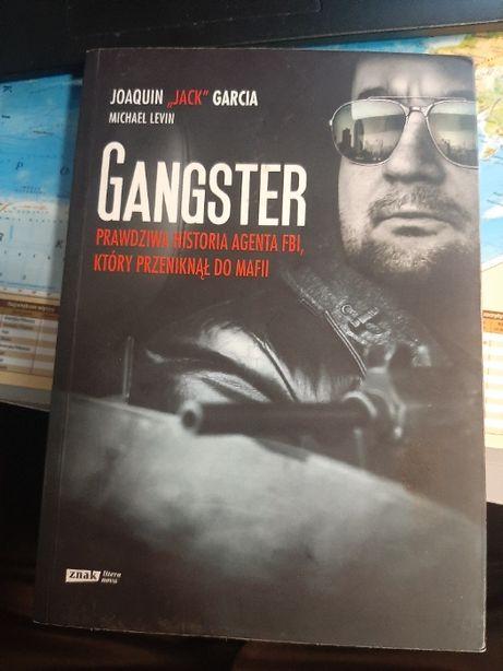 Gangster. Prawdziwa historia agenta FBI, który przeniknął do mafii