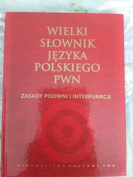 Wielki Słownik Języka Polskiego PWN Zasady Pisowni i Interpunkcji