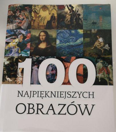 Piękna książka ,, 100 NAJPIĘKNIEJSZYCH OBRAZÓW '' nowa