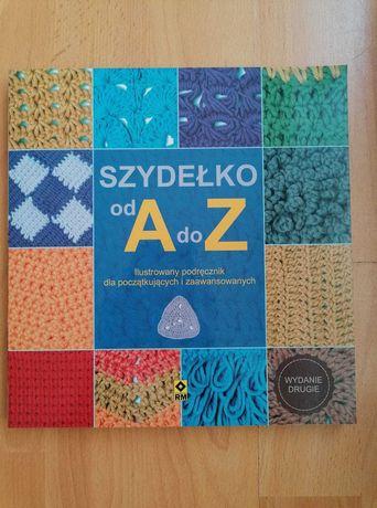 Szydełko od A do Z - wyd.2